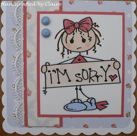 handcrafted i m sorry card by day by claireday1969