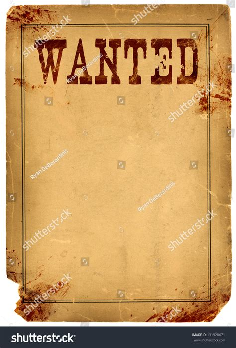 Bloody Stained Old Western Wanted Poster Stock Photo 131928671 Shutterstock Western Wanted Poster Template