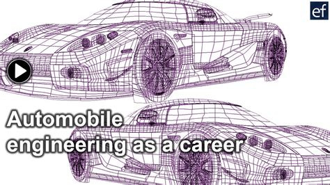 design engineer automotive automobile engineering as a career youtube
