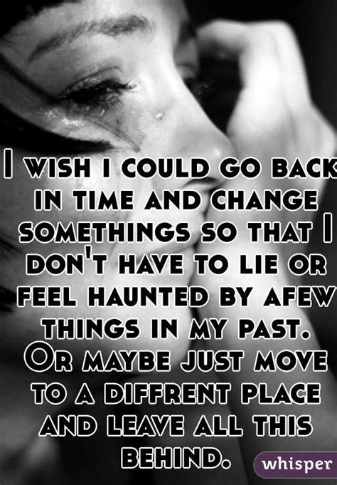A Wish In Time i wish i could go back in time quotes quotesgram