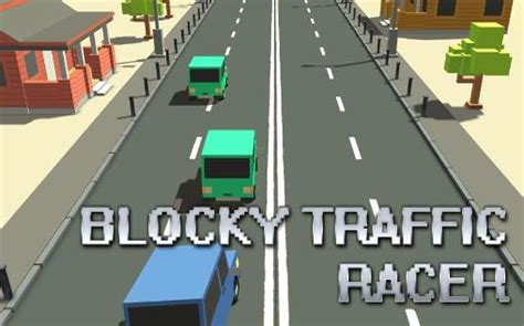blocky roads full version apk download blocky traffic racer for android free download blocky