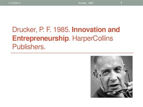 Mba In Leadership Entrepreneurship And Innovation by Innovation And Entrepreneurship Drucker 1985
