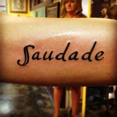 saudade tattoo saudade saudade armtat tattoos