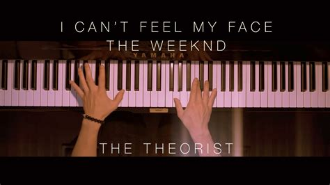 can t feel my face the weeknd the weeknd can t feel my face the theorist piano cover