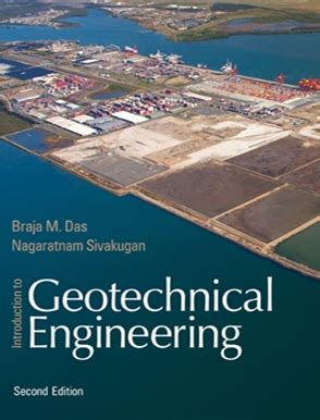 introductory geotechnical engineering an environmental perspective books introduction to geotechnical engineering buy textbook