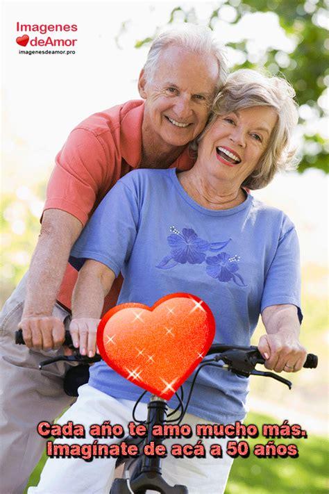 imagenes de amor para viejitos im 225 genes de amor de contigo hasta viejitos