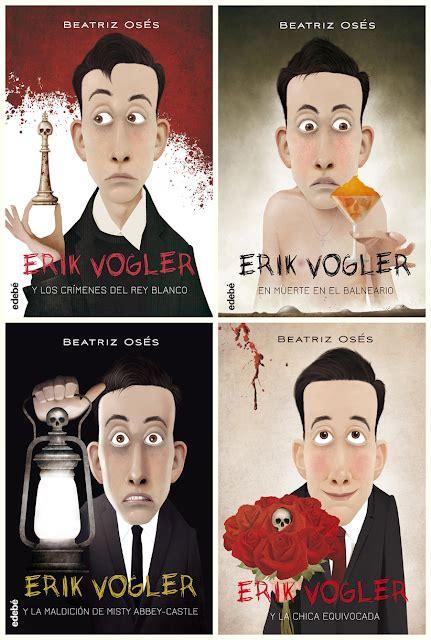 libro erik volgler 2 muerte erik vogler y los cr 205 menes del rey blanco el aventurero de papel