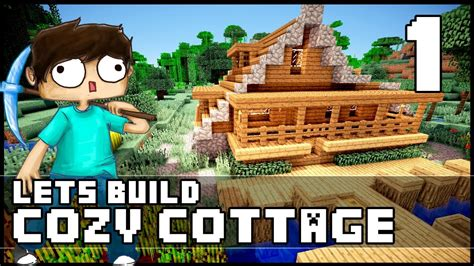Keralis Cozy Cottage by Minecraft How To Build A Cozy Cottage Part 1