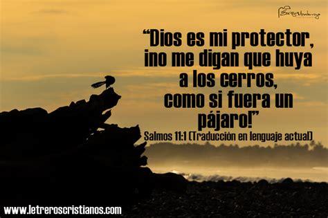 imagenes y frases cristianas de proteccion protecci 243 n de dios 171 letreros cristianos com imagenes