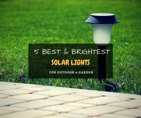 brightest solar lights on the market 5 best brightest solar lights for garden outdoor 2018