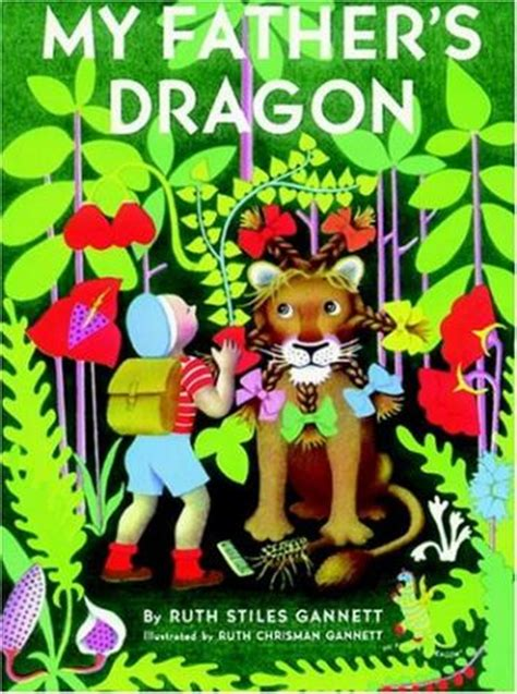 my fathers dragon top 100 children s novels 49 my father s dragon by ruth stiles gannett fuseeight a fuse 8