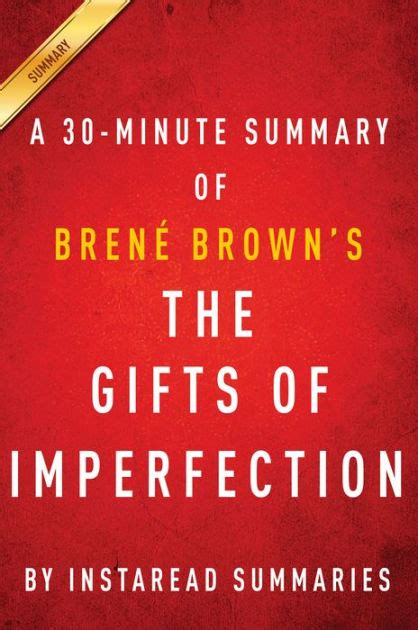 libro the gifts of imperfection the gifts of imperfection by brene brown a 30 minute summary by instaread summaries nook book