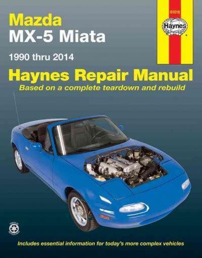car maintenance manuals 1990 mazda mx 5 lane departure warning mazda mx 5 miata 1990 2014 haynes service repair manual sagin workshop car manuals repair