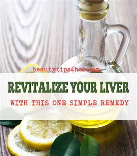 Home Detox Remedies For Liver by A Simple And Remedy For Maintaining Liver Health