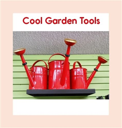 Cool Tools Gardens Leveled Book Cool Garden Tools