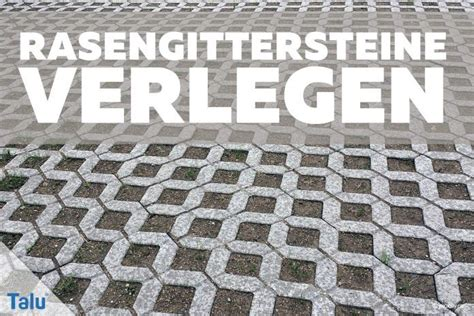 Rasengittersteine Kunststoff Befahrbar by Rasengittersteine Verlegen Diy Anleitung Talu De