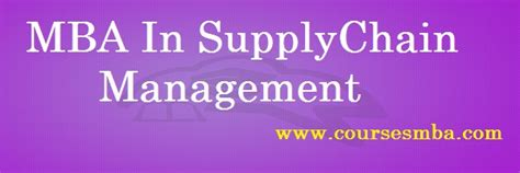 Top Mba Supply Chain Management by Top Mba Colleges In India Archives Coursesmba