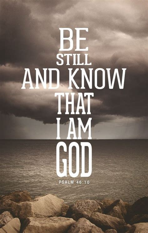 be still and know that i am god tattoo best 25 christian quotes ideas on christian