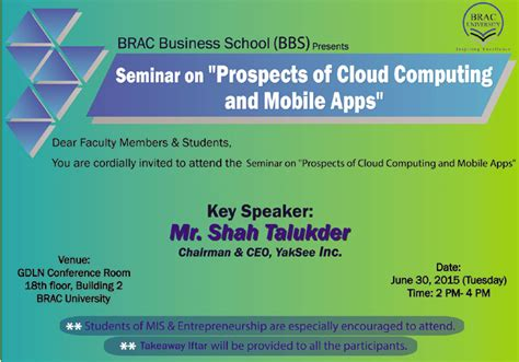 Brac Mba Admission by Seminar On Quot Prospects Of Cloud Computing And Mobile Apps