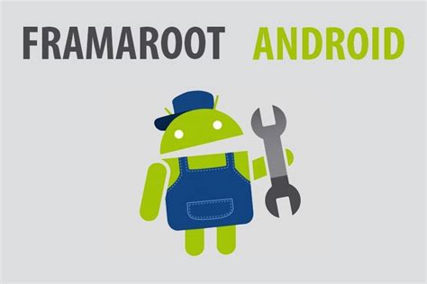 framaroot for android framaroot tool for root your android