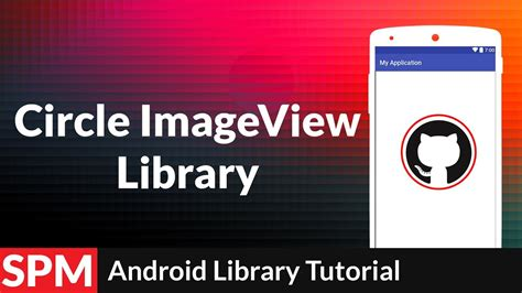 tutorial android imageview circle round imageview in android app android studio 2 2