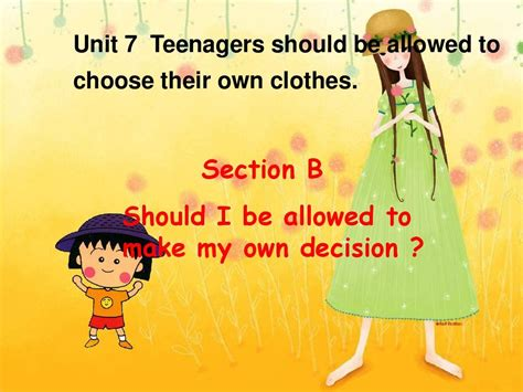How Pre Choose Their Own Fashion by 2014年九年级英语unit7 Teenagers Should Be Allowed To Choose