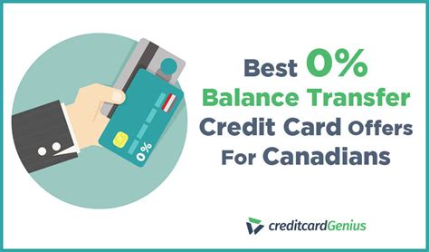 best balance transfer cards best 0 balance transfer credit card offers for canadians