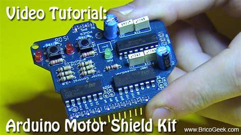 tutorial arduino motor shield tutorial arduino motor shield kit bricogeek com