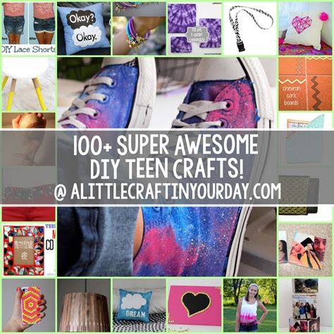 diy projects for teens 100 super awesome crafts for teens a little craft in
