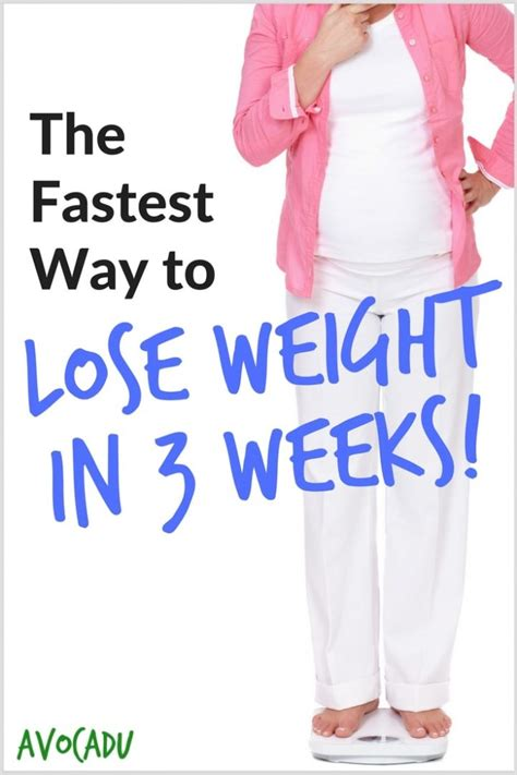 weight loss 3 weeks the fastest way to lose weight in 3 weeks avocadu