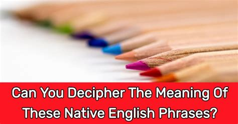 decipher  meaning   native english