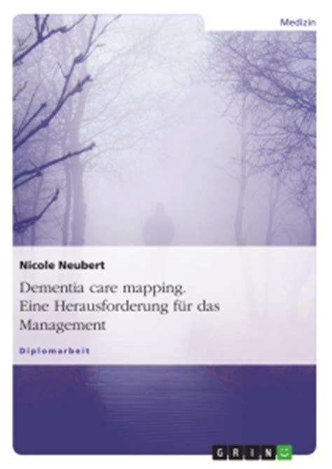 Dementia Alzheimer38 Paket 2 Ebook dementia care mapping eine herausforderung f 252 r das management hausarbeiten publizieren