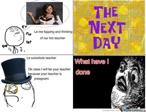 Hot Teacher Meme - hot teacher by truestory123456 meme center
