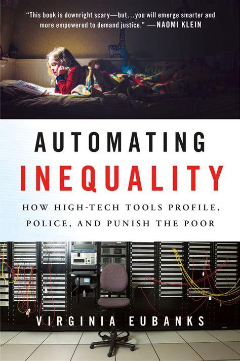 automating inequality virginia eubanks macmillan