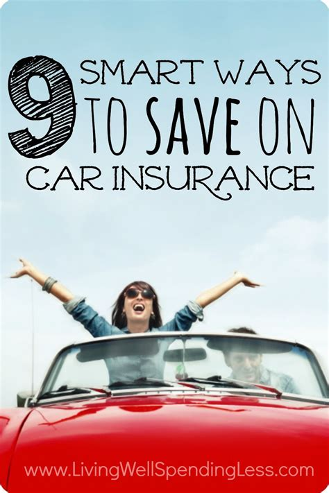 Smart Car Insurance by 9 Smart Ways To Save On Car Insurance Car Insurance