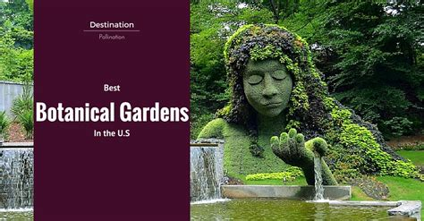 best botanical gardens in the u s tours