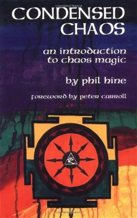 the traveller and chaos books condensed chaos an introduction to chaos magic by phil