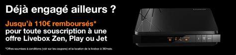 orange jusqu 224 110 euros rembours 233 s aux nouveaux clients
