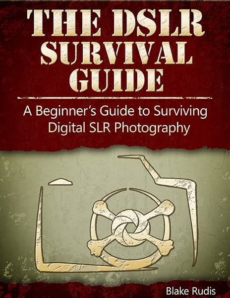 the enthusiast s guide to photoshop 64 photographic principles you need to books the dslr survival guide f64 academy