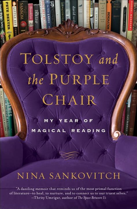 out a seriously memoir books tolstoy and the purple chair memoir by sankovitch