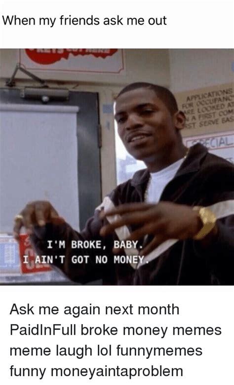 Pay Me My Money Meme - 25 best memes about money meme money memes
