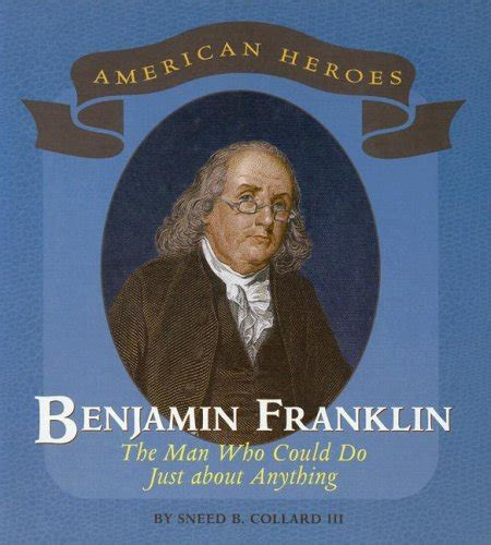 biography of benjamin franklin the scientist results for sneed b collard
