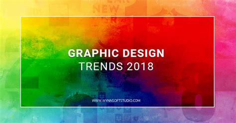 design graphic trends 2018 graphic design trends 2018