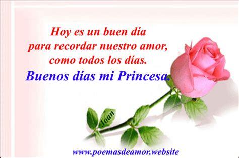 imagenes buenos dias mi princesa mensajes de amor para mi princesa poemas de amor