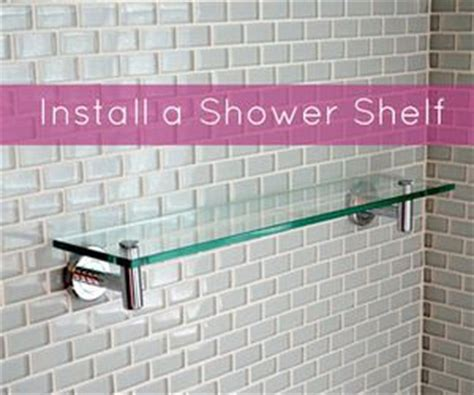 How To Hang A Glass Shelf by Best 25 Glass Shower Shelves Ideas On Shower