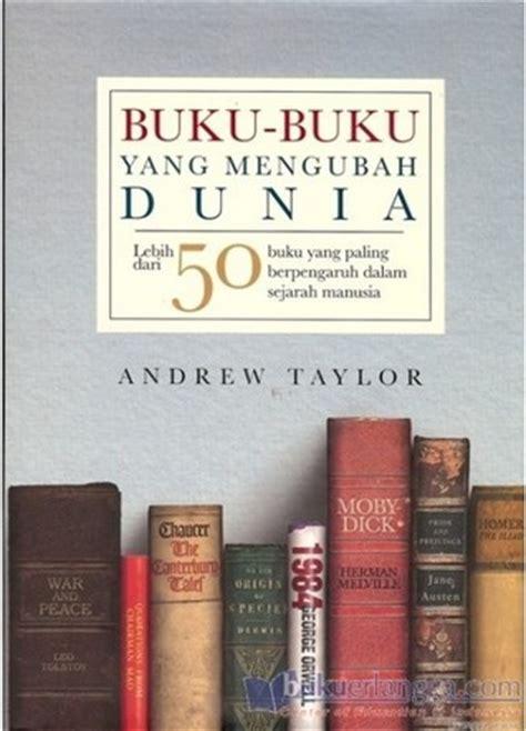 Sejarah Yang Tersembunyi Andrew Hussey 1 buku buku yang mengubah dunia lebih dari 50 buku yang paling berpengaruh dalam sejarah manusia
