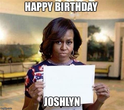 Obama Birthday Meme - michelle obama blank sheet imgflip
