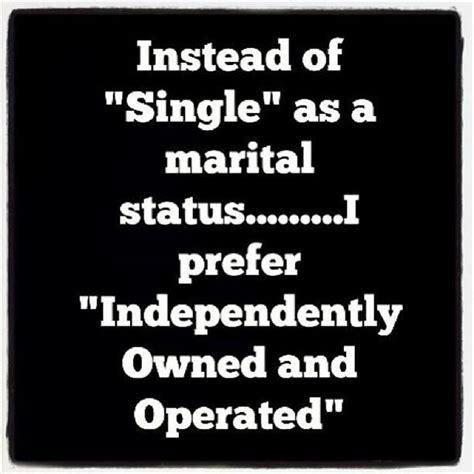 Single Quotes I Am Single Quotes Quotesgram