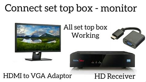 hdmi cable box to receiver to tv how to connect set top box in a computer monitor use