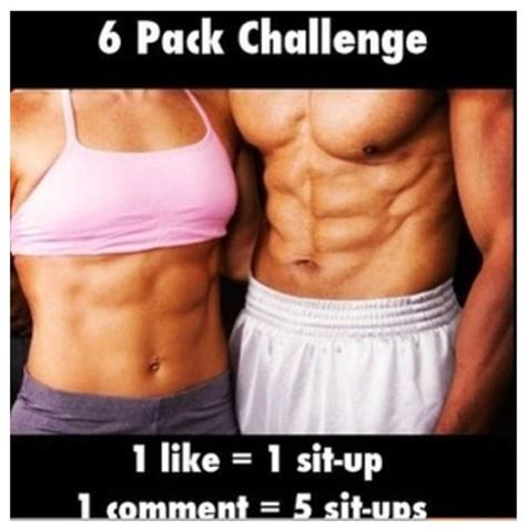6 pack challenge i want haha and 6 packs on